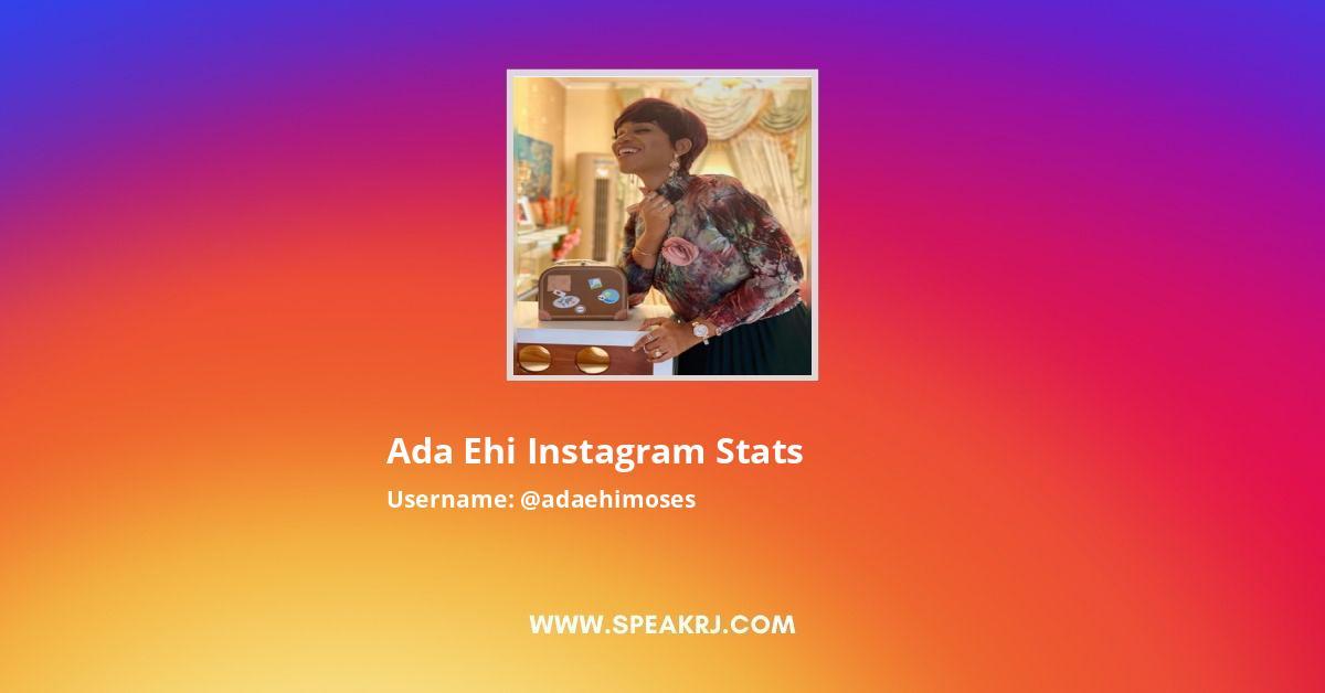 Ada Ehi Instagram Stats
