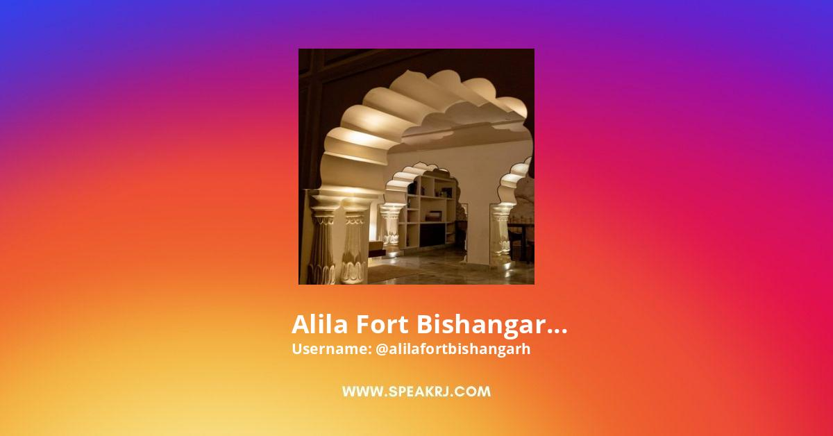 Alila Fort Bishangarh Instagram Stats
