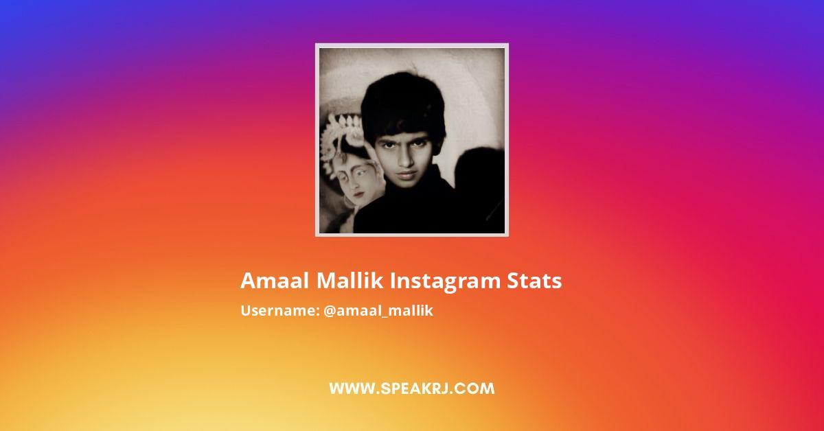 Amaal Mallik Instagram Stats