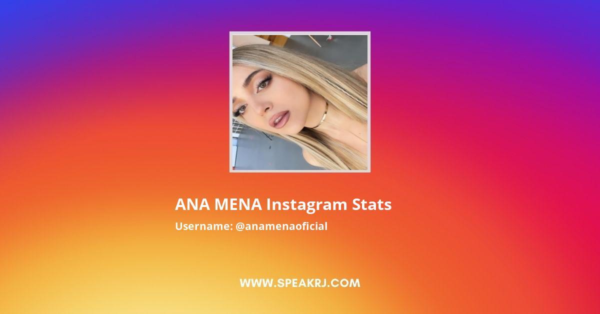 ANA MENA Instagram Stats
