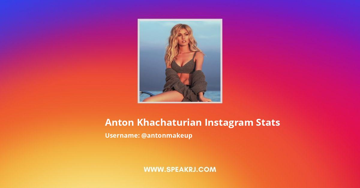 Anton Khachaturian Instagram Stats