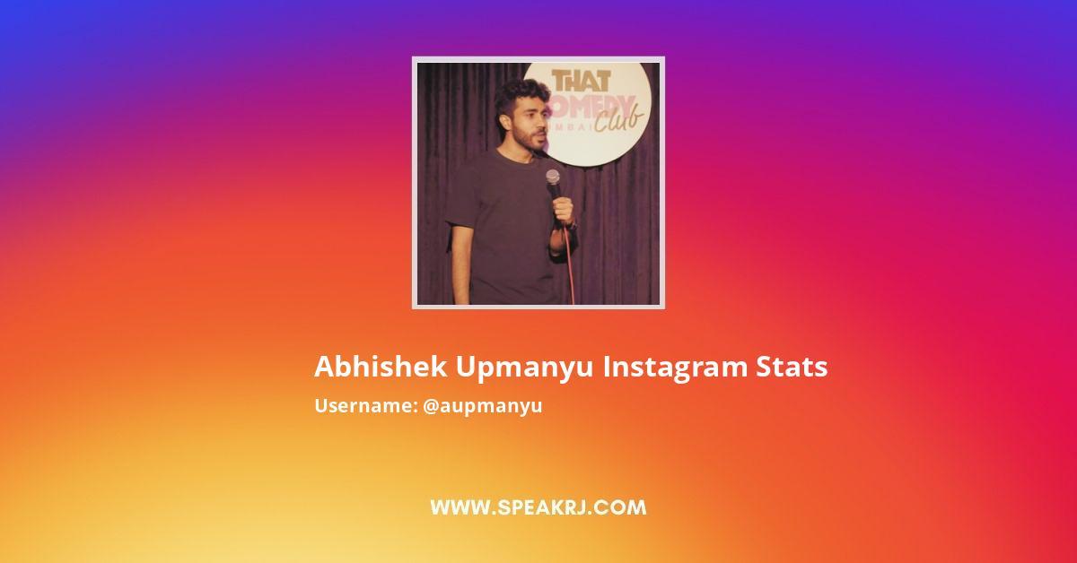 Abhishek Upmanyu Instagram Stats