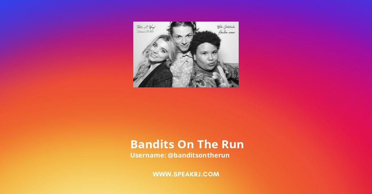 Bandits on the Run Instagram Stats