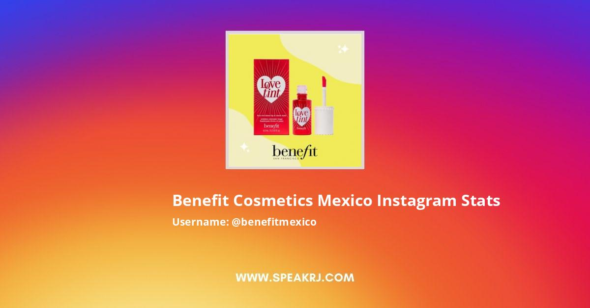 Benefit Cosmetics Mexico Instagram Stats