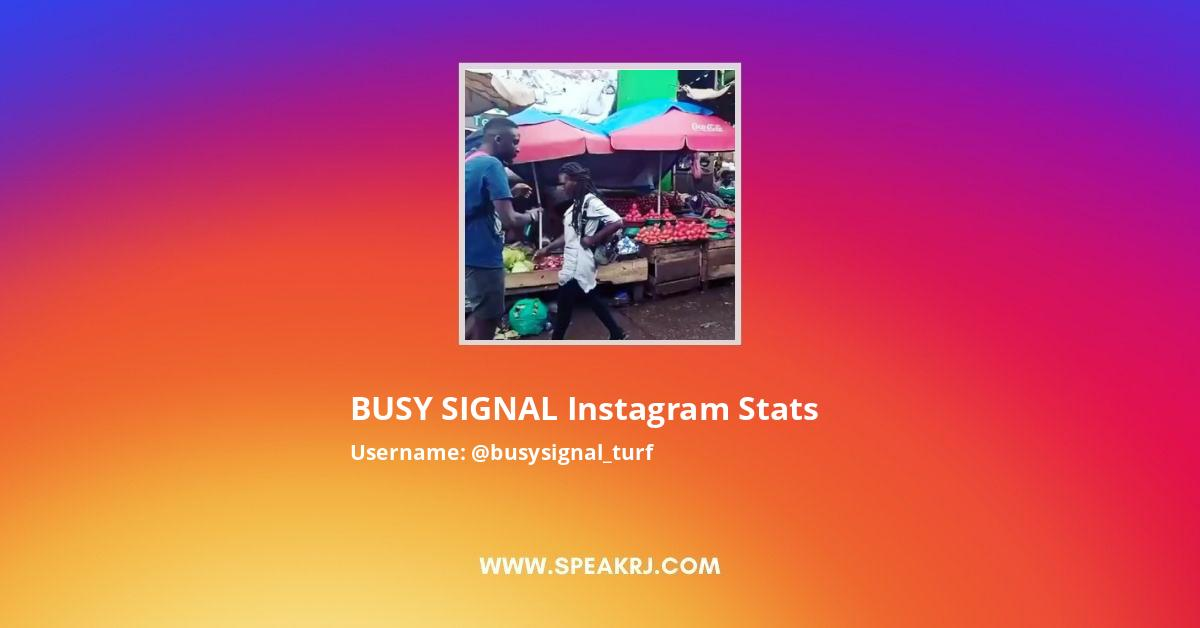 BUSY SIGNAL Instagram Stats