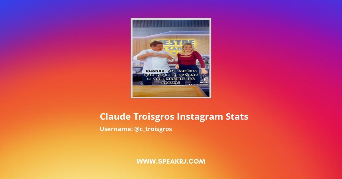 Claude Troisgros Instagram Stats