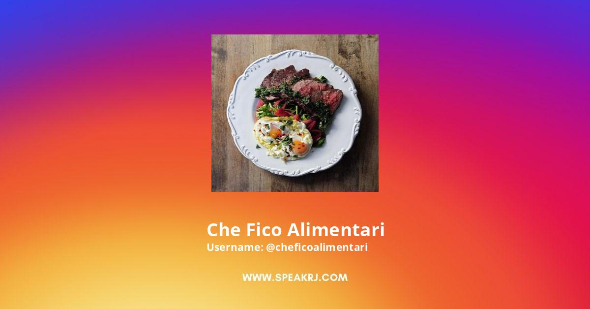 Che Fico Alimentari Instagram Stats