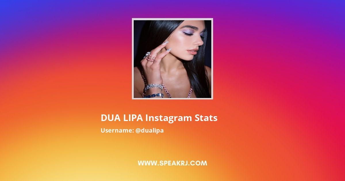 DUA LIPA Instagram Stats