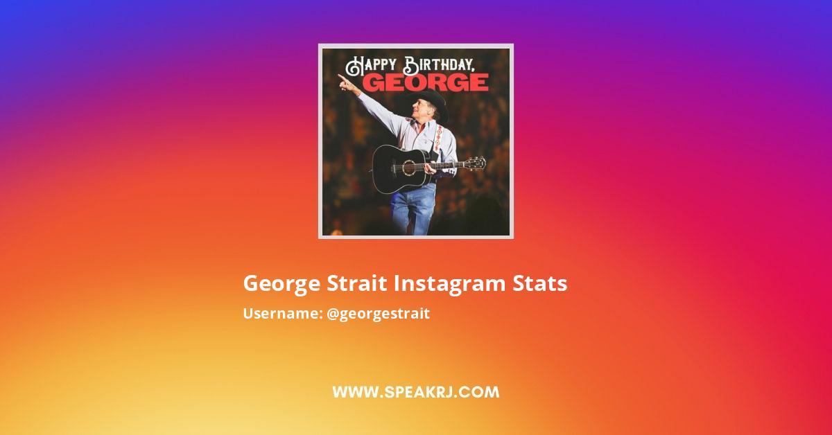 George Strait Instagram Stats