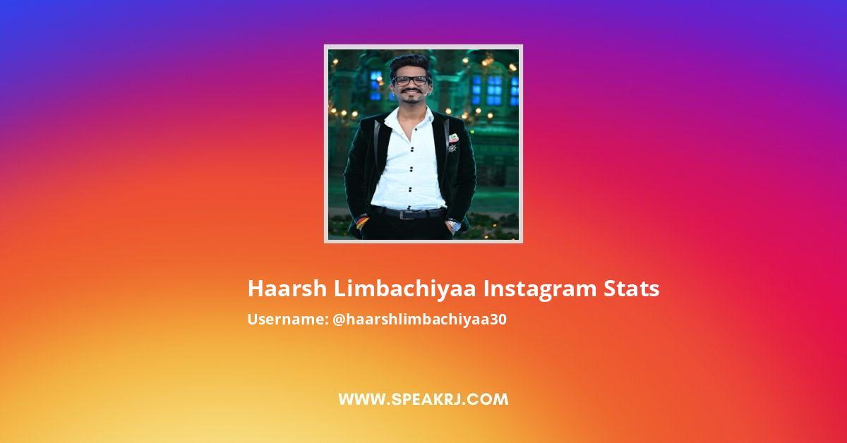 Haarsh Limbachiyaa Instagram Stats