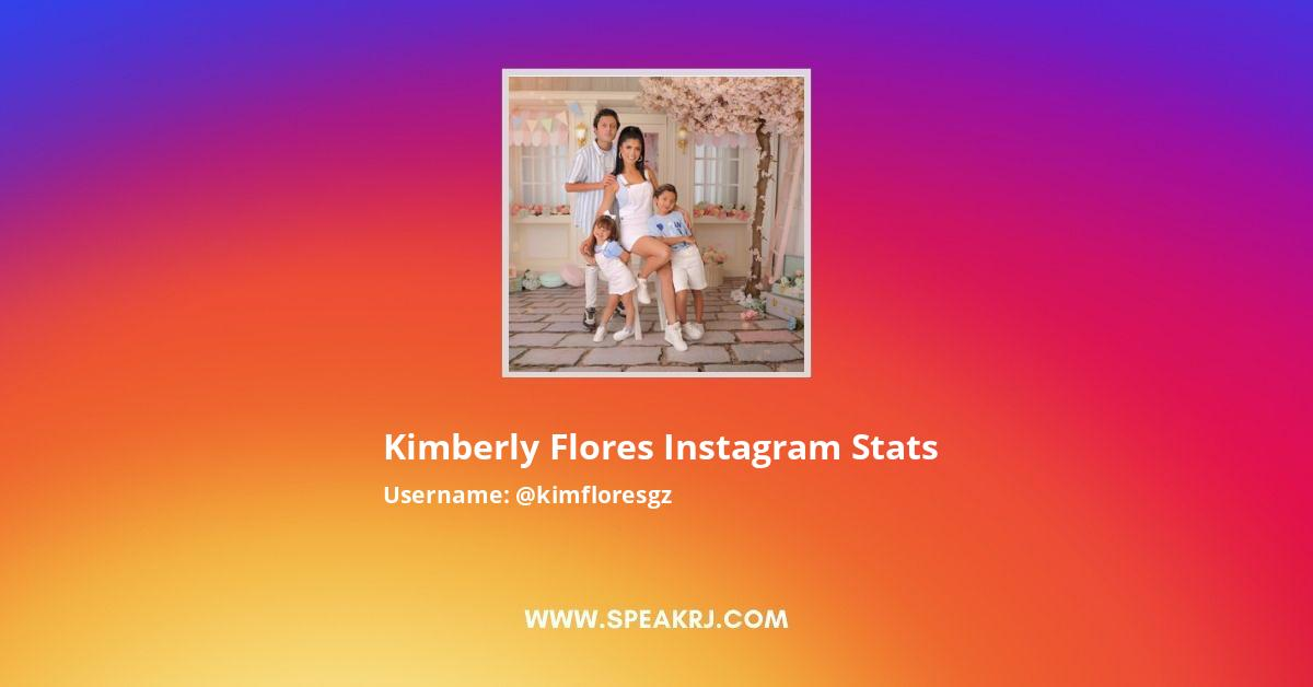 Kimberly Flores Instagram Stats