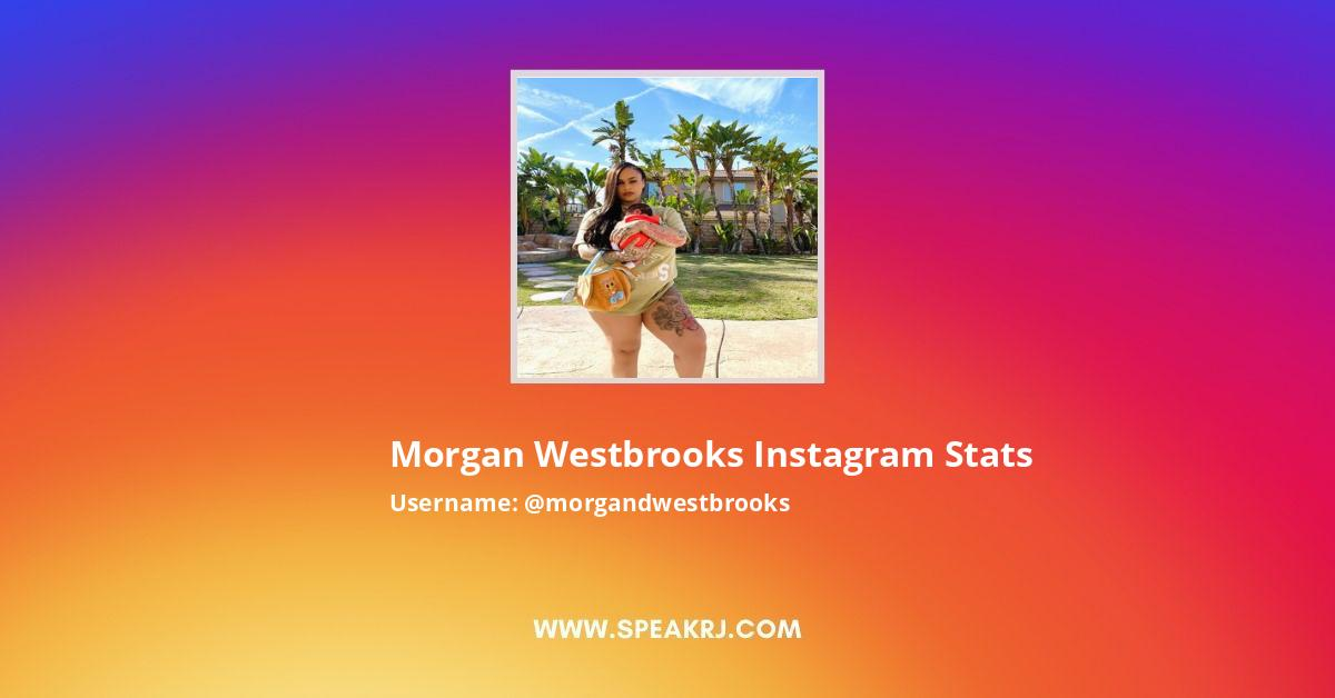 Morgan Westbrooks Instagram Stats