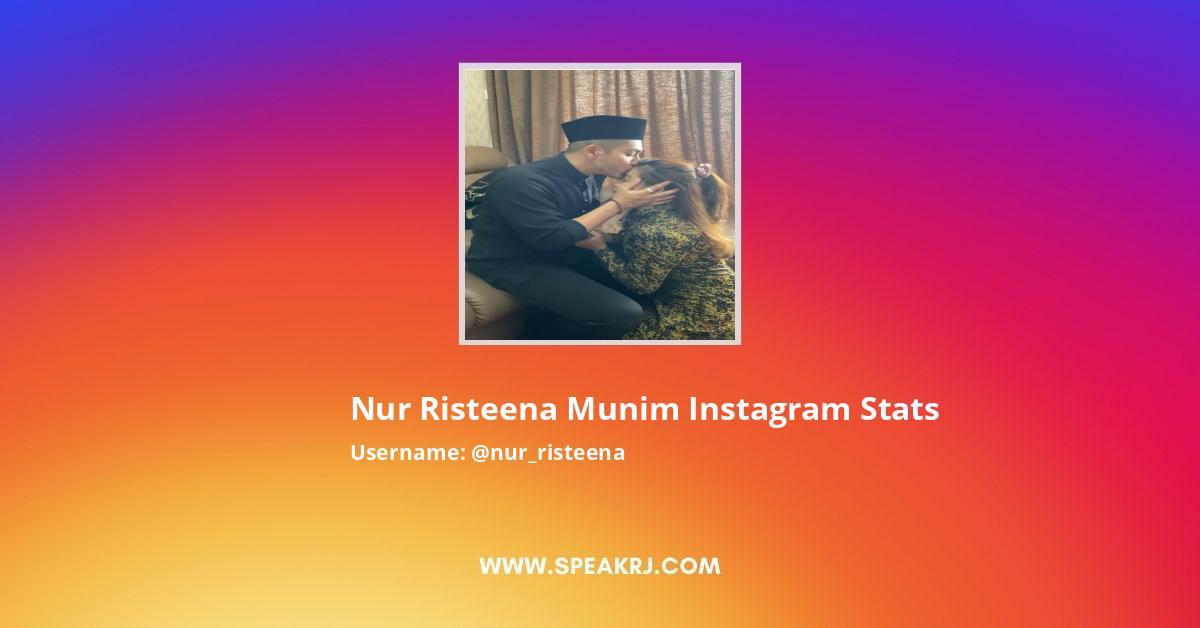 Nur Risteena Munim Instagram Stats