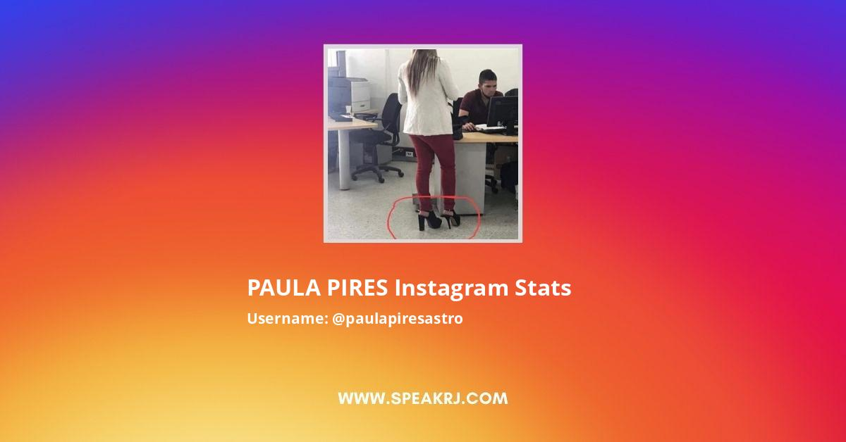 PAULA PIRES Instagram Stats