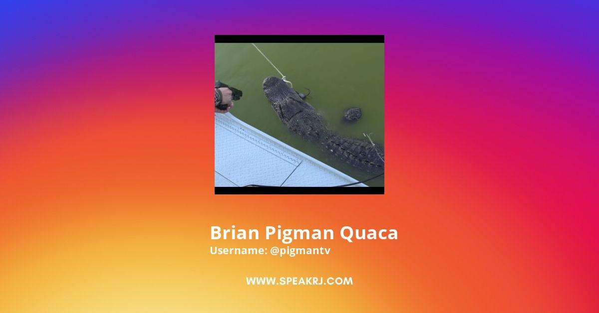 Brian Pigman Quaca Instagram Stats