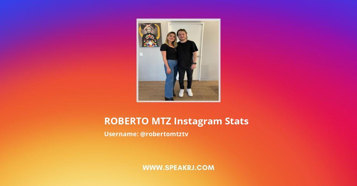 ROBERTO MTZ Instagram Stats