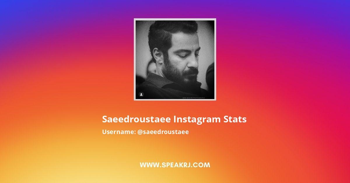 Saeedroustaee Instagram Stats