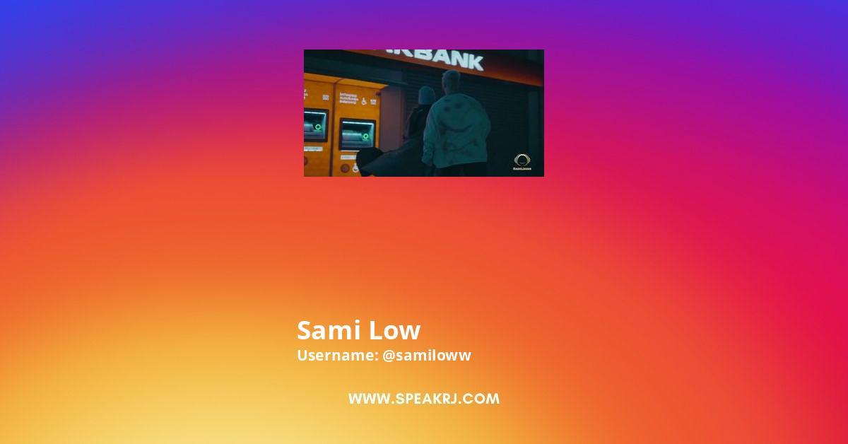 Sami Low Instagram Stats
