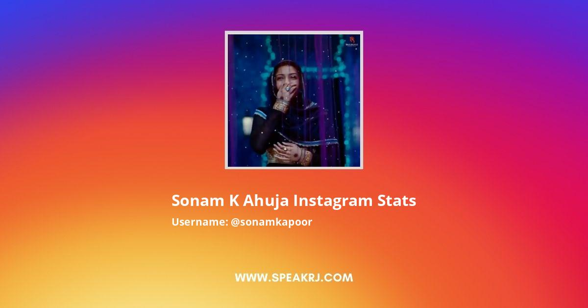 Sonam K Ahuja Instagram Stats
