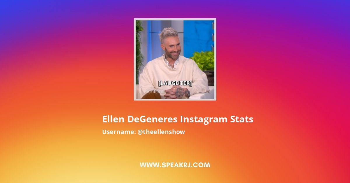 Ellen DeGeneres Instagram Stats