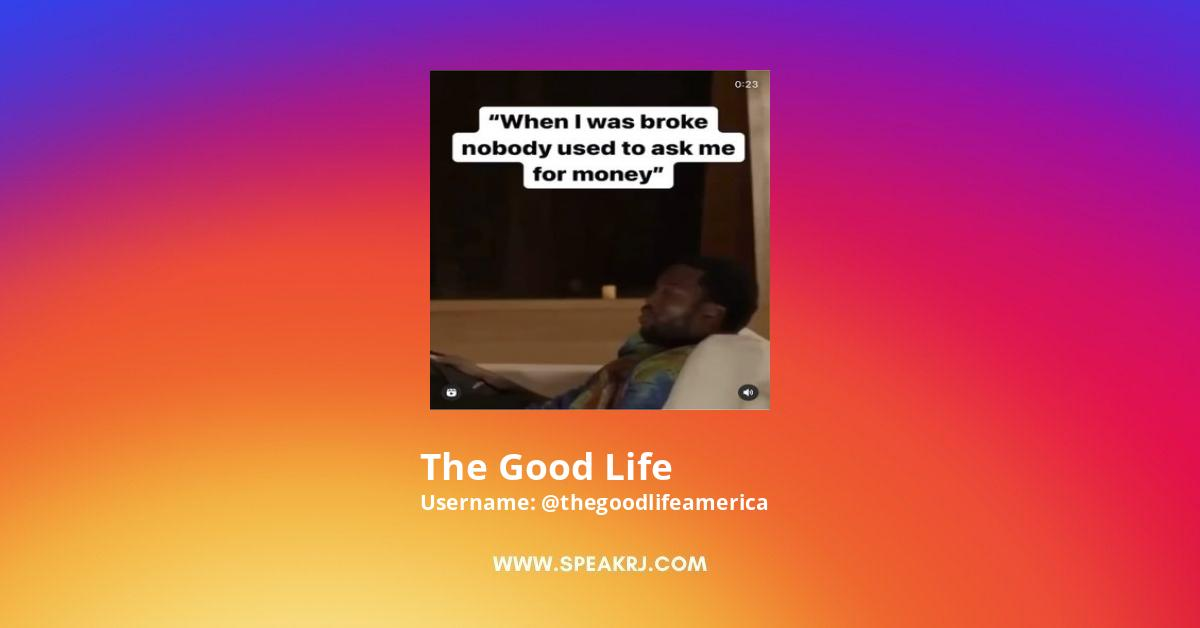 The Good Life Instagram Stats