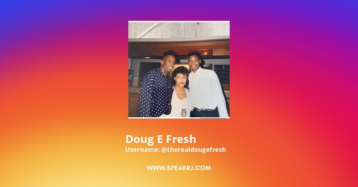 Doug E Fresh Instagram Stats