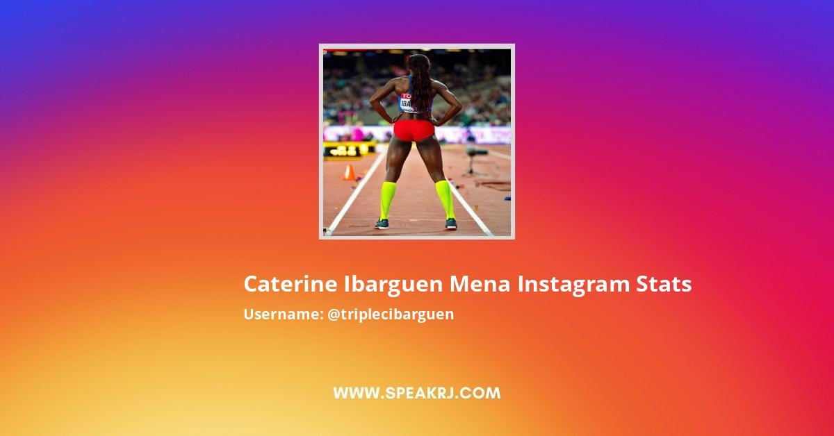 Caterine Ibarguen Mena Instagram Stats