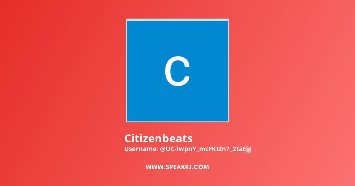 Citizenbeats Youtube Subscribers Growth
