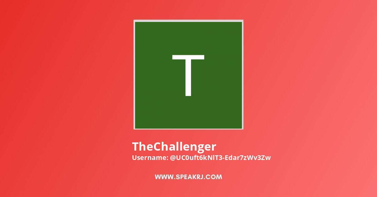 TheChallenger Youtube Subscribers Growth
