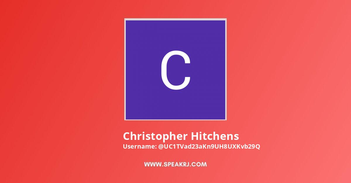 Christopher Hitchens Youtube Subscribers Growth
