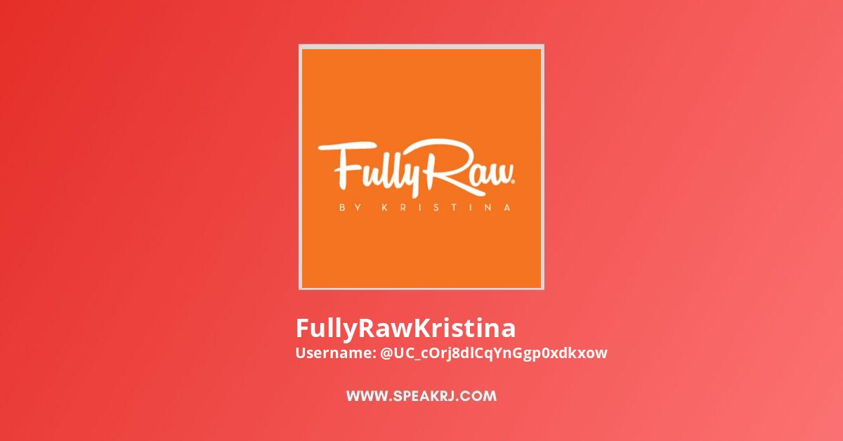 FullyRawKristina YouTube Channel Stats