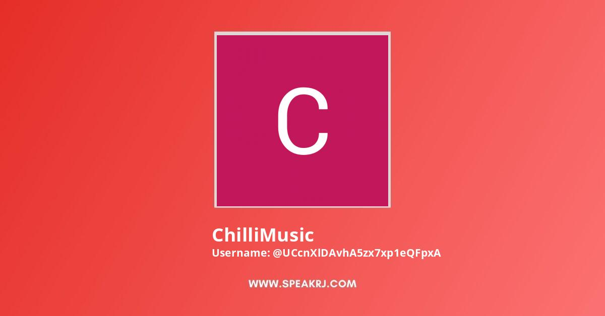 ChilliMusic Youtube Subscribers Growth