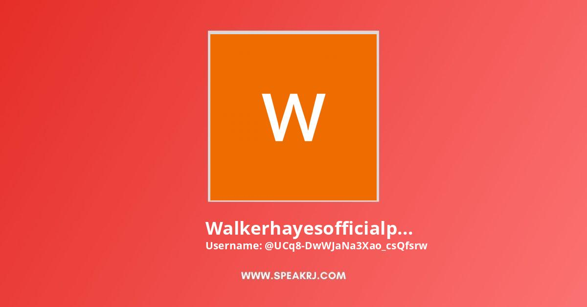 Walkerhayesofficialpage Youtube Subscribers Growth