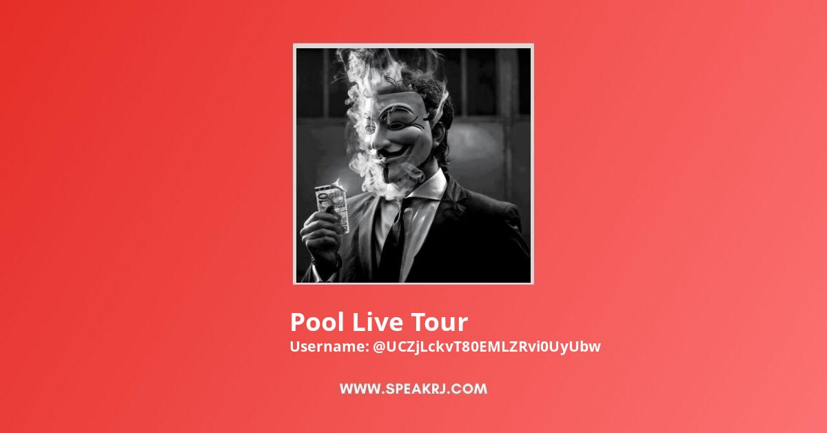 Pool Live Tour YouTube Channel Stats