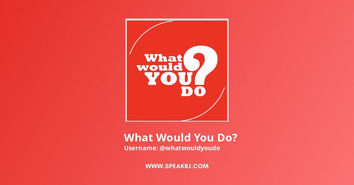 What Would You Do? Youtube Subscribers Growth